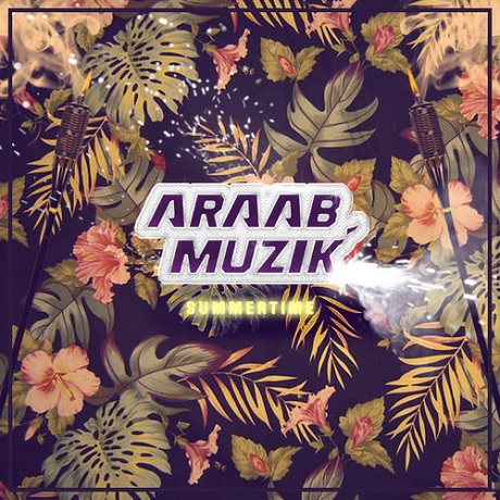 "AraabMuzik ""Summer Time"" (Lana Del Rey cover)"