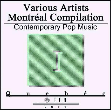 Various 'Montreal Compilation Volume I' mixtape