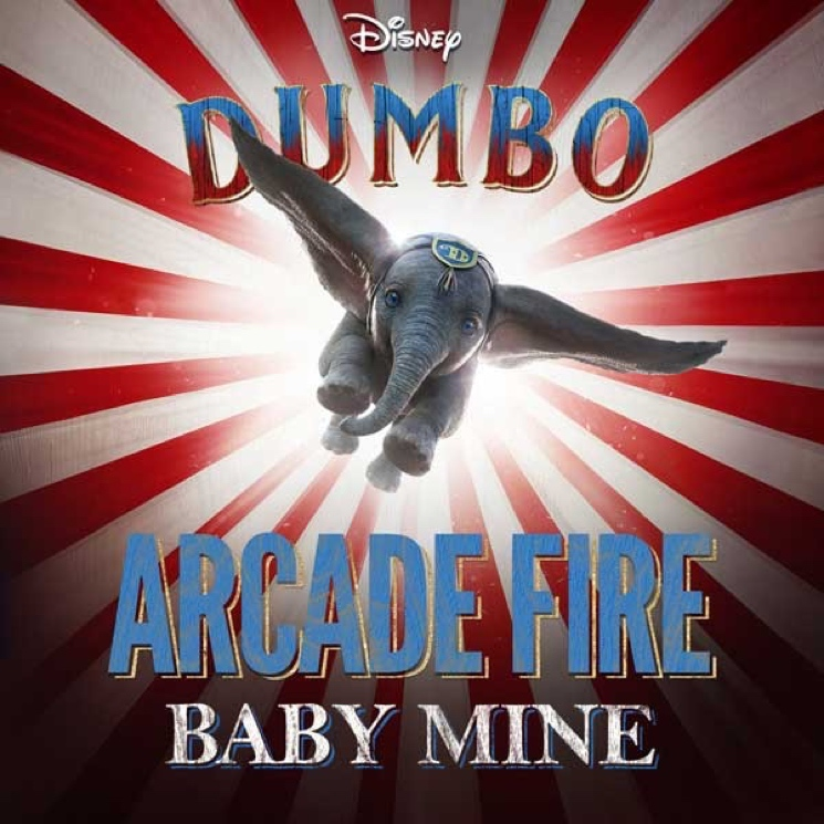"​Stream Arcade Fire's New Version of 'Dumbo' Song ""Baby Mine"""