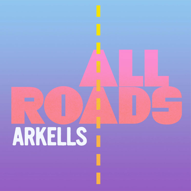 Arkells Give Us the Summer Jam 'All Roads'