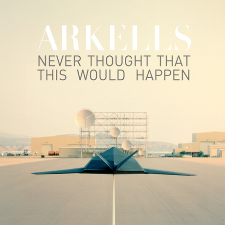 "Arkells ""Never Thought That This Would Happen"""