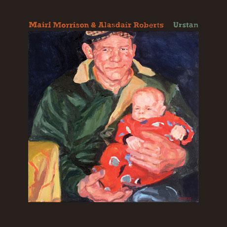 Mairi Morrison & Alasdair Roberts Urstan
