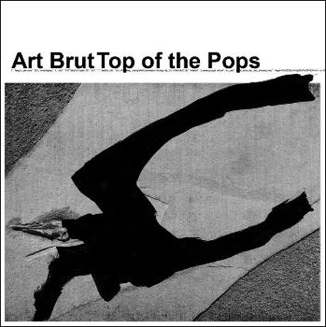 Art Brut Celebrate Their 10th Anniversary with 'Top of the Pops' Comp