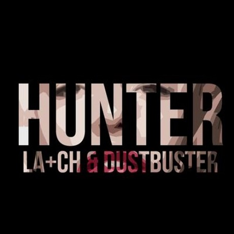 "Latch and Dustbuster ""Hunter"""