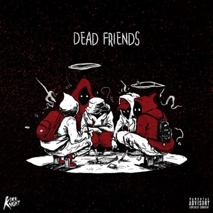 "Kirk Knight ""Dead Friends"" (ft. Noname Gypsy, Thundercat)"