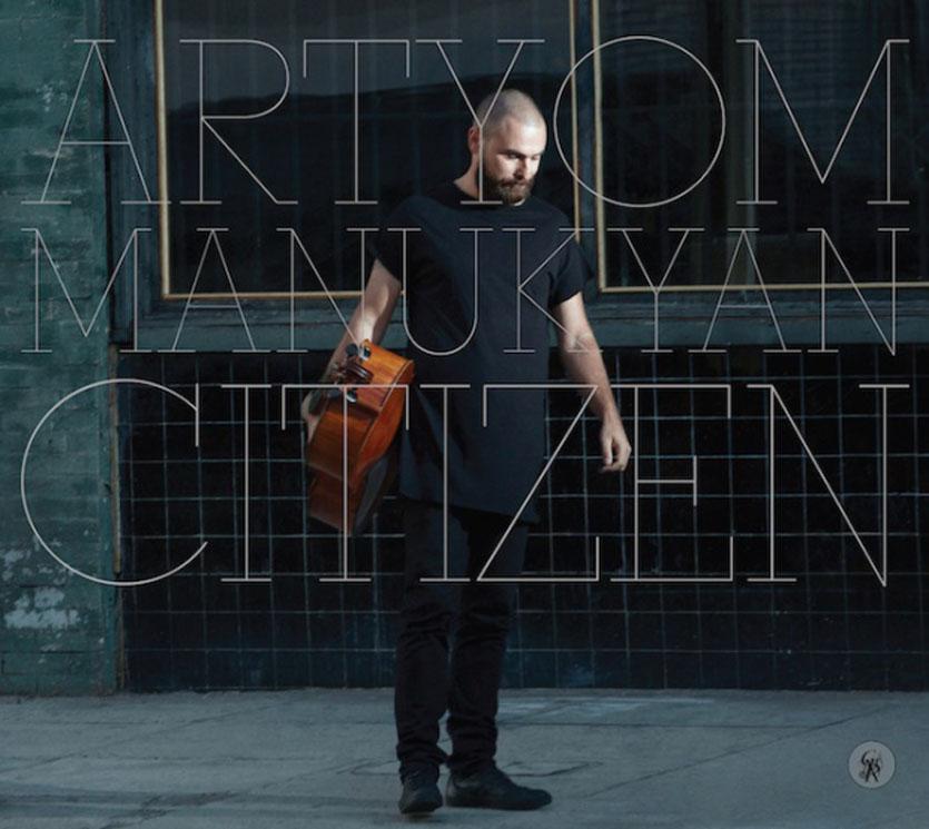 Artyom Manukyan Citizen
