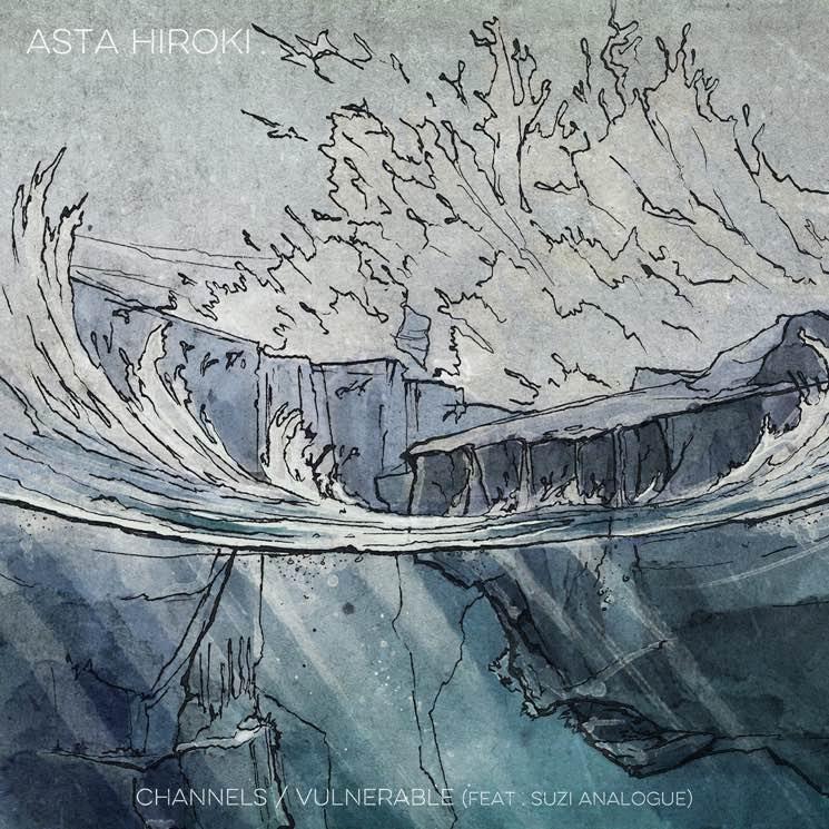 Asta Hiroki Channels/Vulnerable