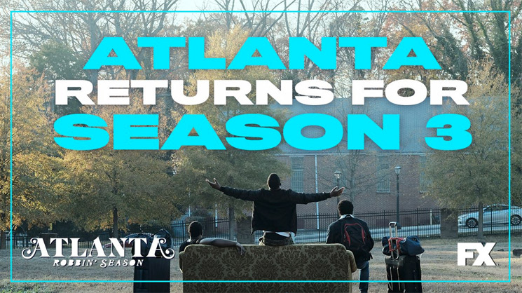 'Atlanta' Season 3 Delayed