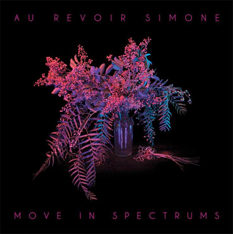 Au Revoir Simone Return with 'Move in Spectrums'