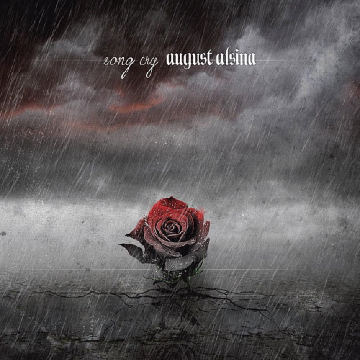 "August Alsina ""Song Cry"""