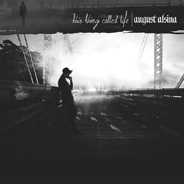 August Alsina Unveils Street Date, Cover Art to 'This Thing Called Life'