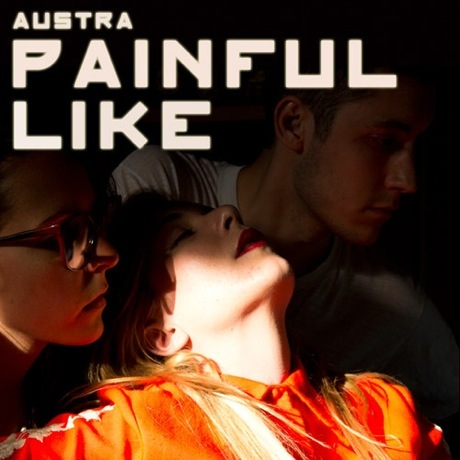 "Austra ""Painful Like"""