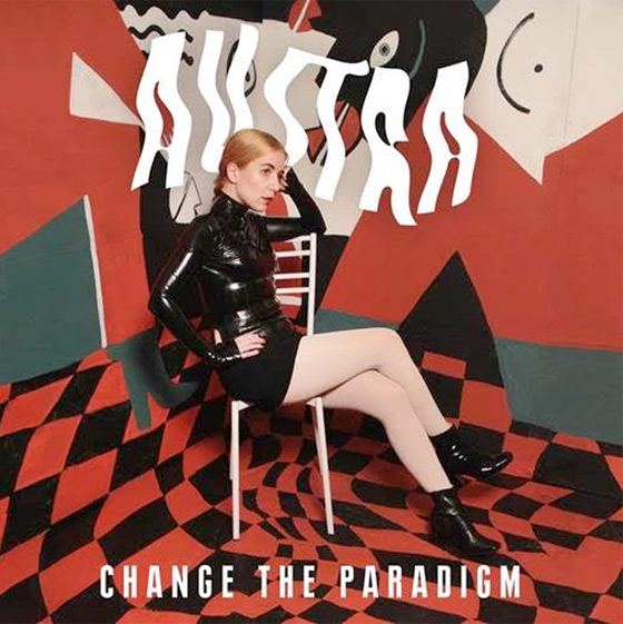 "Austra ""Change the Paradigm"""