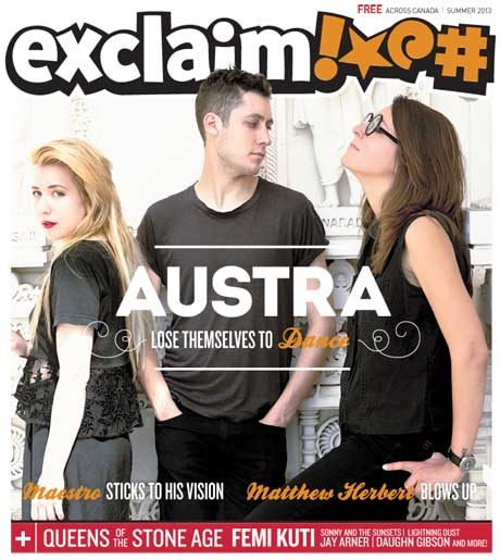 Austra, Queens of the Stone Age, Maestro Fresh Wes and Matthew Herbert Fill Exclaim!'s New Issue