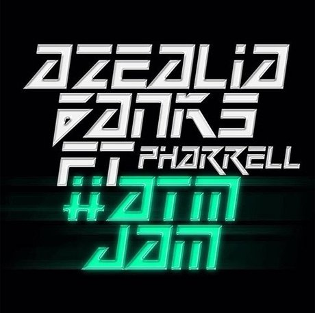 Azealia Banks 'ATM Jam' (ft. Pharrell)