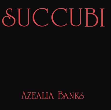 "Azealia Banks ""Succubi"""