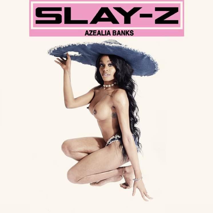 Azealia Banks Slay-Z