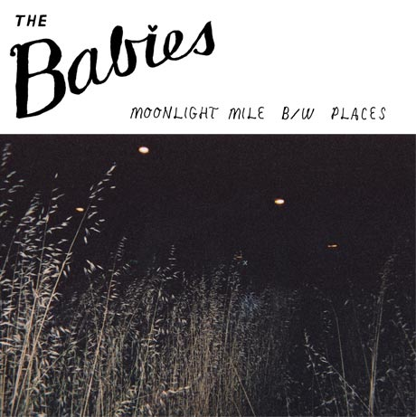 "The Babies ""Moonlight Mile"""
