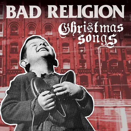Bad Religion Unveil 'Christmas Songs' Album