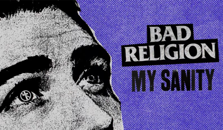 "Bad Religion Share New Song ""My Sanity"""