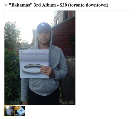 Bahamas Selling New LP via Craigslist Ad