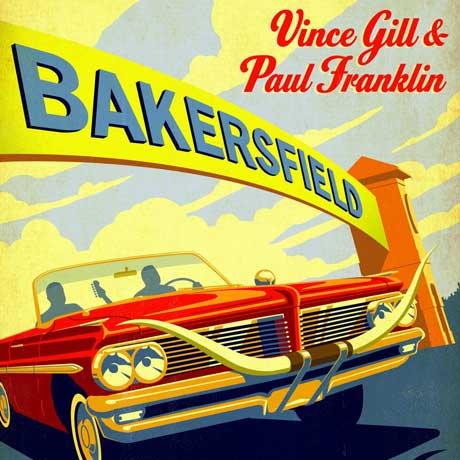 Vince Gill & Paul Franklin Bakersfield