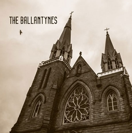 "The Ballantynes ""Faith"""