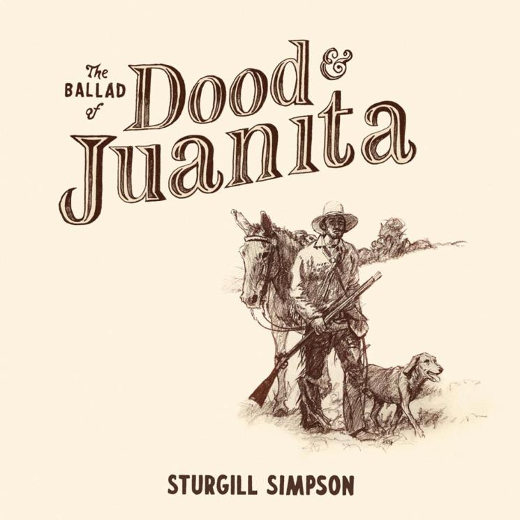 Sturgill Simpson Announces New Album 'The Ballad of Dood & Juanita'