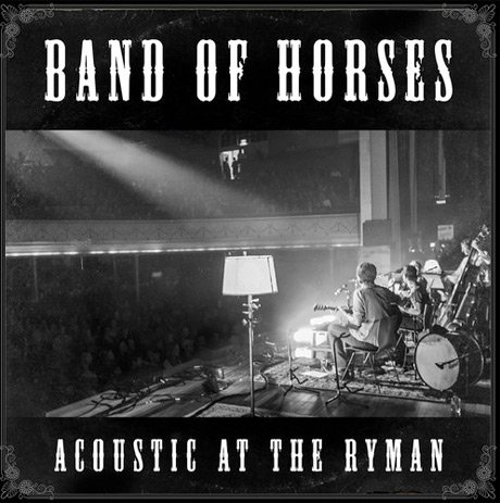 Band of Horses Announce 'Acoustic at the Ryman' Live Album, Map Out Unplugged Tour Dates