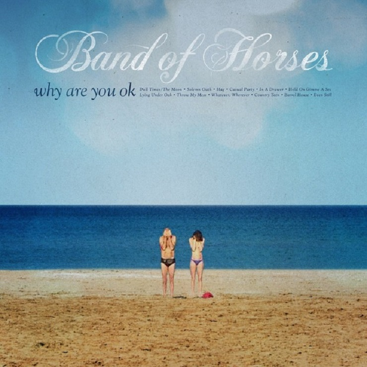 Band of Horses 'Whatever, Wherever'