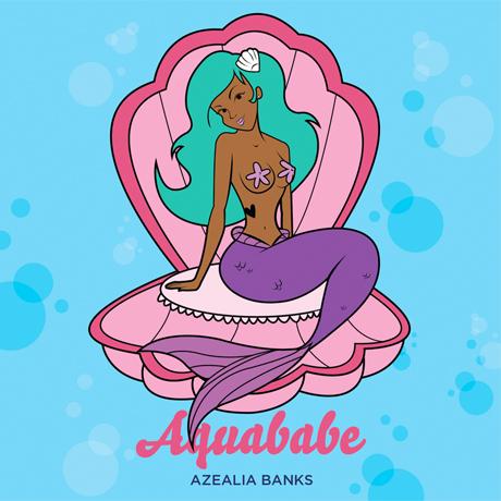 """Azealia Banks """"Aquababe"""" (prod. Machinedrum)"""