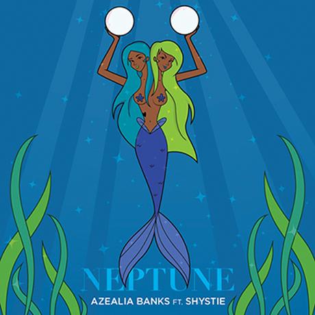 "Azealia Banks ""Neptune"" (ft. Shystie)"