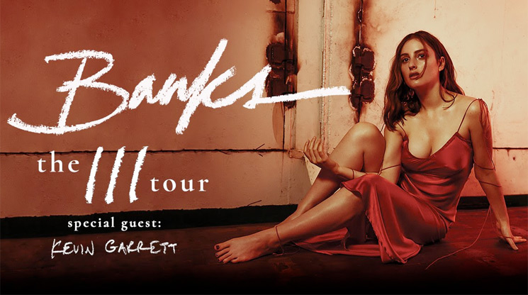 Banks Hits Canada on 'The III Tour'