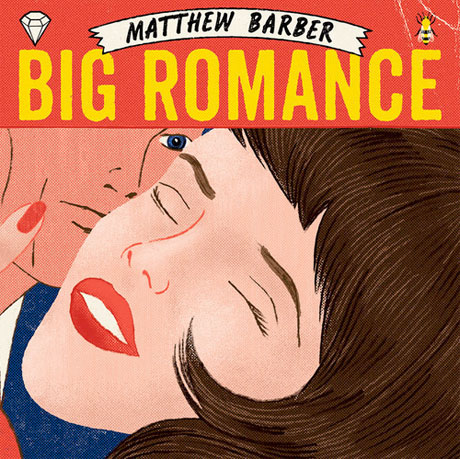 Matthew Barber Gives Us Some 'Big Romance'