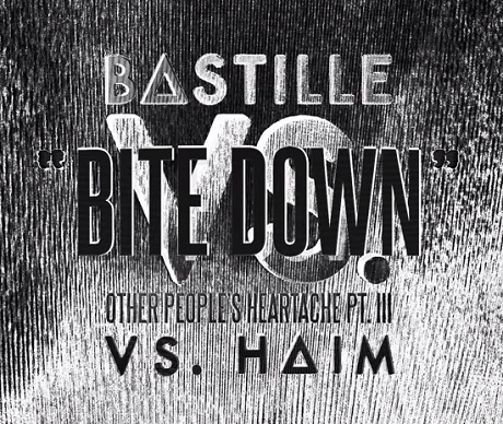 "Bastille ""Bite Down"" (ft. HAIM)"