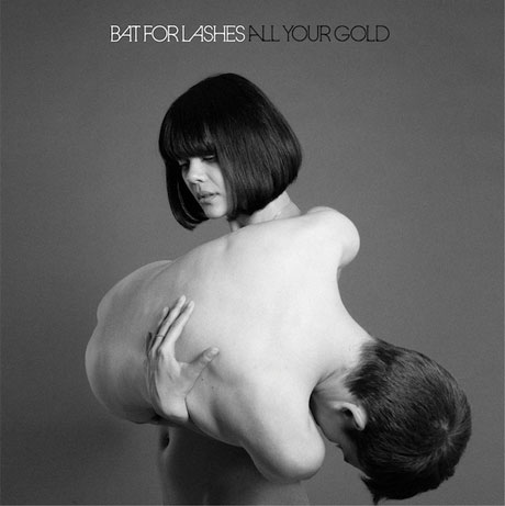 "Bat for Lashes ""All Your Gold"" (Hercules and Love Affair remix)"