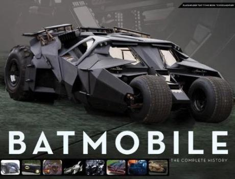 Batmobile: The Complete History By Mark Cotta Vaz