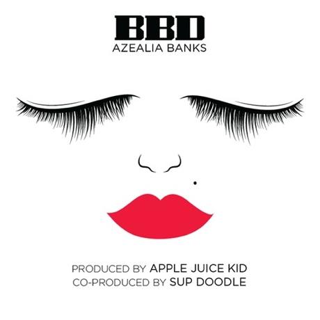 Azealia Banks 'BBD'