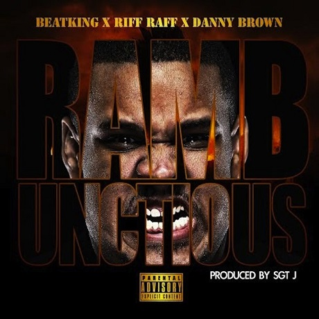 "Beatking ""Rambunctious"" (ft. Danny Brown & Riff Raff)"