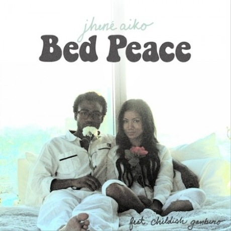 "Jhené Aiko ""Bed Peace"" (ft. Childish Gambino)"