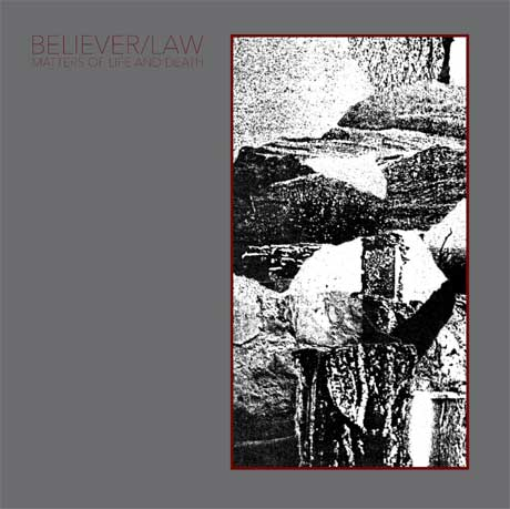 Cult of Youth Offshoot Believer/Law Announce 'Matters of Life and Death'