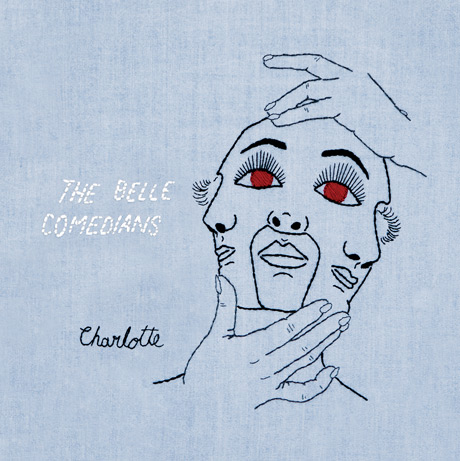 The Belle Comedians 'Charlotte' (EP stream)
