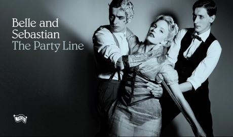 "Belle and Sebastian ""The Party Line"""