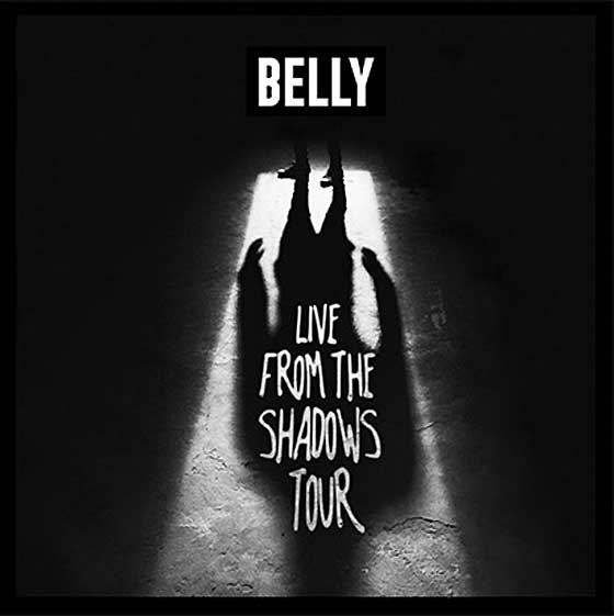 "Belly Announces ""Live from the Shadows"" Tour"