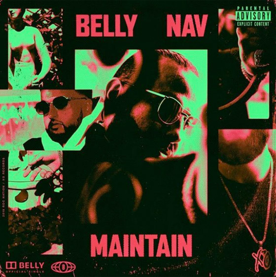 "Belly ""Maintain"" (ft. NAV)"