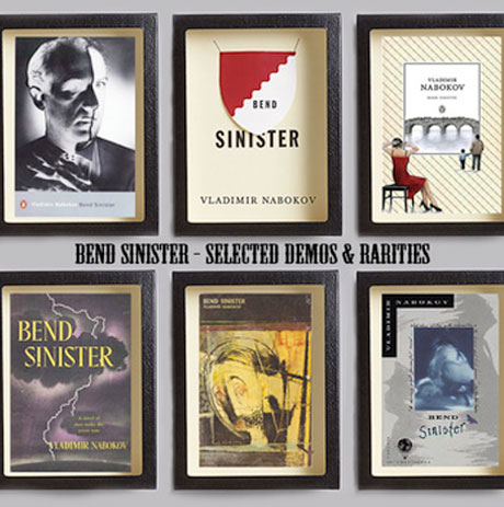 Bend Sinister <i>Selected Demos & Rarities</i>