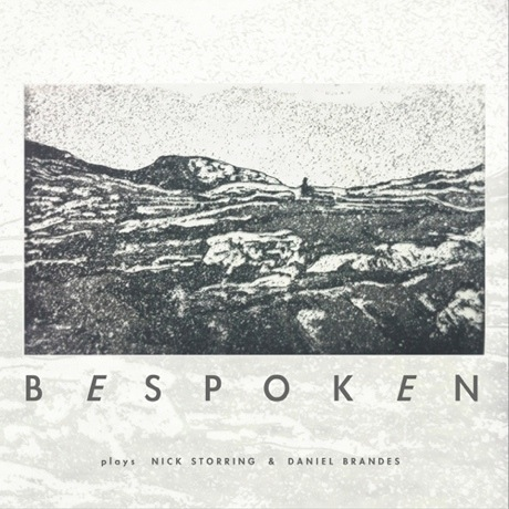 Bespoken 'plays Nick Storring and Daniel Brandes' (album stream)