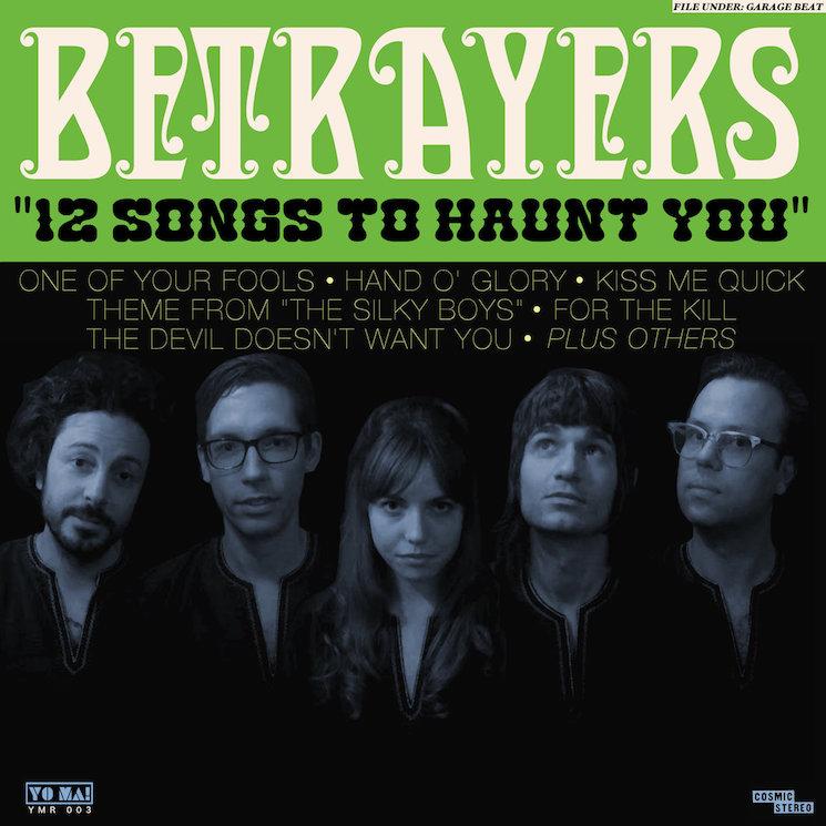 Betrayers '12 Songs to Haunt You' (album stream)