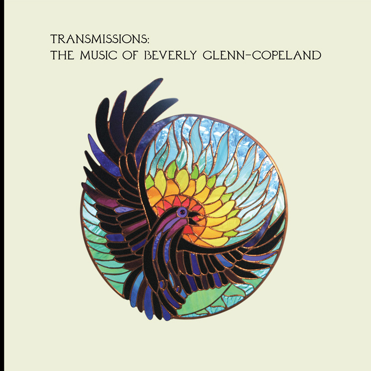 The World Is Finally Ready for Beverly Glenn-Copeland, and 'Transmissions' Is the Perfect Introduction