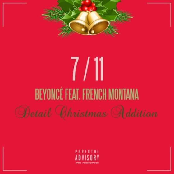 "Beyoncé ""7/11"" (remix ft. French Montana and Detail)"